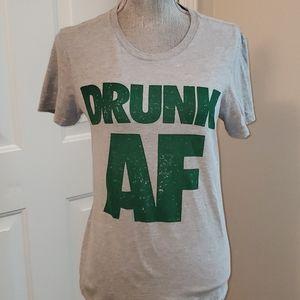 Drunk AF Tshirt